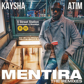 Mentira (The Remixes) by Kaysha