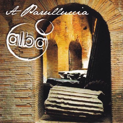 A parulluccia by Alba
