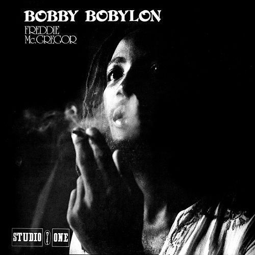 Bobby Bobylon: Deluxe Edition by Freddie McGregor