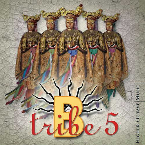 5 by B-Tribe