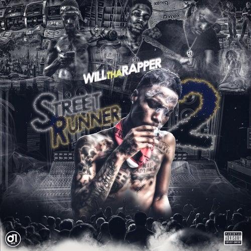 Street Runner 2 by WillThaRapper