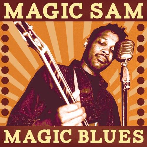 Magic Blues by Magic Sam