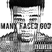 Many Faced God by GMonee Mr. Music City
