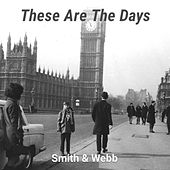 These Are the Days by Smith