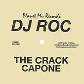 The Crack Capone by DJ Roc
