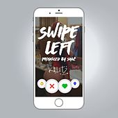 Swipe Left by K Blitz