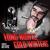 Long Nights, Cold Winters by Bub Styles
