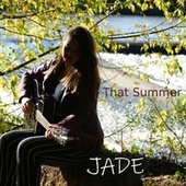 That Summer by Jade