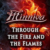 Through The Fire And The Flames von Minniva