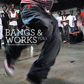 Bangs & Works Vol.1 (A Chicago Footwork Compilation) by Various Artists