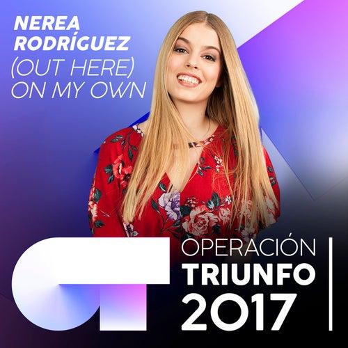 (Out Here) On My Own de Nerea Rodríguez