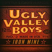Iron Mine by Ugly Valley Boys