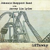 Getaway by Johnnie Shepperd Band