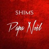 Papa Noël de The Shims