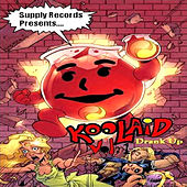 Kool Aid Vol. 1: Drank Up von Various Artists