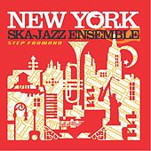 Step Forward by New York Ska-Jazz Ensemble