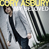 My Beloved - Single by Cory Asbury
