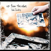Up from the Ashes by Oaks Worship
