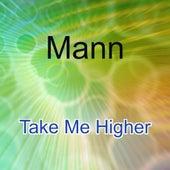 Take Me Higher von Mann