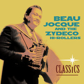 Classics by Beau Jocque & the Zydeco Hi-Rollers