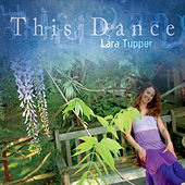 This Dance by Lara Tupper