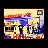 Fashionably Late by J.T. Hernandez