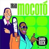 Samba Rock by Trio Mocoto