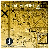 The 10th Planet 4 - EP de Various Artists