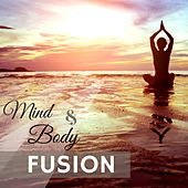 Mind & Body Fusion – Relaxing Music for Shiatsu Massage, Zen Spa for Stress Relief by S.P.A