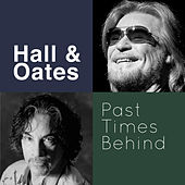 Past Times Behind de Daryl Hall & John Oates