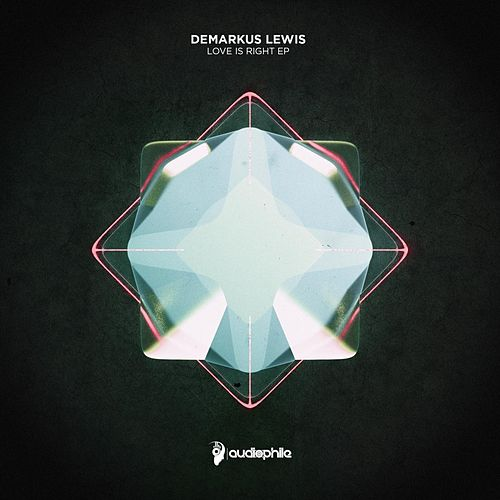 Love Is Right EP by Demarkus Lewis