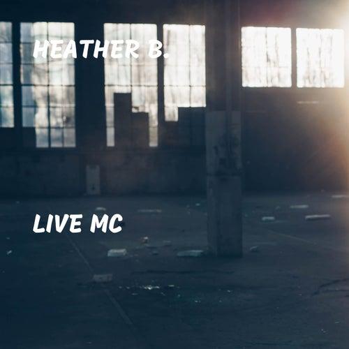 Live MC by Heather B