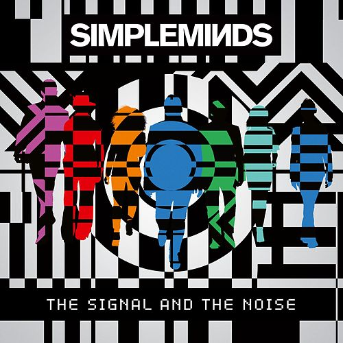 The Signal and the Noise von Simple Minds