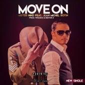 Move On (feat. Jean Michel Rotin) de Mr. Nino