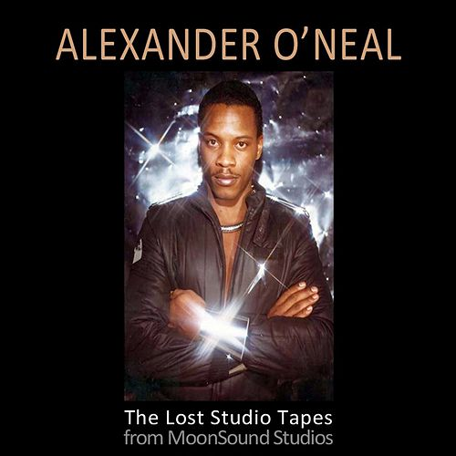 The Lost Tapes by Alexander O'Neal