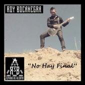 No Hay Final de Roy Bocanegra