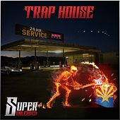 Super Unleaded by Traphouse