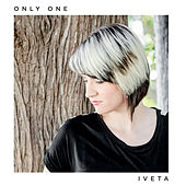 Only One by Iveta