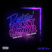 Partyin' Next Door by Young Blacc & Chris Brown