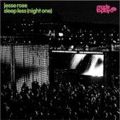 Sleep Less (Night One) - Single by Jesse Rose