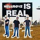 Hellroys Is Real by Hellroys