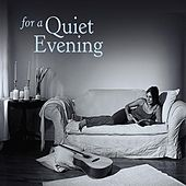 For a Quiet Evening by Various Artists