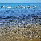 A Time and Place for Us by Denny Berthiaume