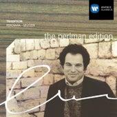 The Perlman Edition: Tradition de Itzhak Perlman
