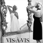 Vis À Vis by Fawn Segerson