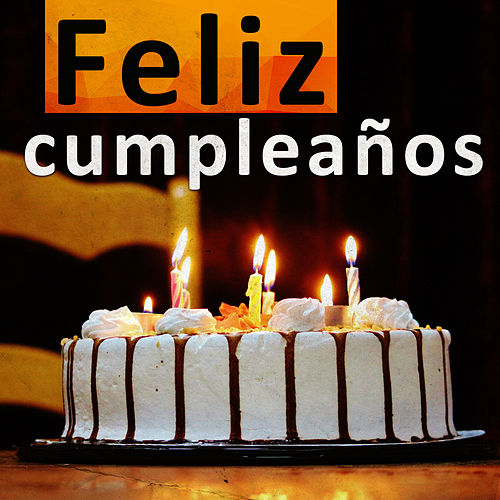 Feliz Cumpleaños de Feliz Cumpleaños