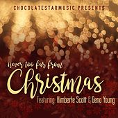 Never Too Far from Christmas (feat. Kimberle Scott) by Geno Young