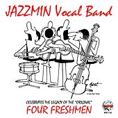 Celebrates the Legacy of the Original Four Freshmen by Jazzmin Vocal Band