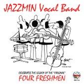 Celebrates the Legacy of the Original Four Freshmen de Jazzmin Vocal Band