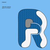 Back To Front - Single by Trevor Loveys